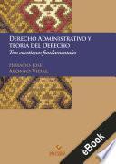 Derecho administrativo y teoría del Derecho