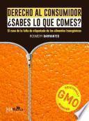 Derecho al consumidor ¿Sabes lo que comes?