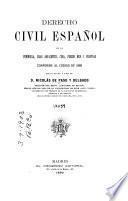 Derecho civil español de la Península, islas adyacentes, Cuba, Puerto Rico y Filipinas