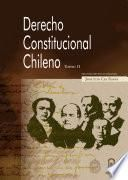 Derecho Constitucional chileno. Tomo II