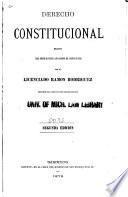 Derecho constitucional escrito para servir de texto a los alumnos del Colejio Militar