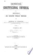 Derecho constitucional universal é historia del derecho público peruano