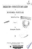 Derecho consuetudinario y economía popular de España