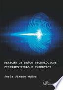 Derecho de daños tecnológicos, ciberseguridad e insurtech.
