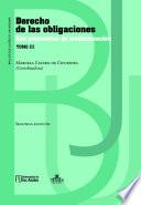 Derecho de las obligaciones con propuestas de modernización. Tomo III