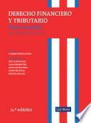 Derecho Financiero Y Tributario. Parte General. Lecciones de Cátedra