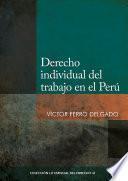 Derecho individual del trabajo en el Perú