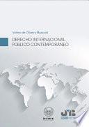 Derecho Internacional Público Contemporáneo.