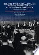 Derecho Internacional Público, Derecho Internacional de la Inversión Extranjera