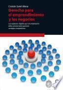 Derecho para el emprendimiento y los negocios