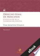 Derecho penal de principios (Volumen I)