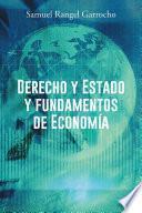 Derecho y Estado y fundamentos de Economía
