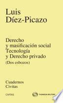 Derecho y masificación social. Tecnología y derecho privado