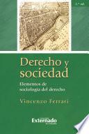 Derecho y sociedad. Elementos de sociología del derecho, 2.a ed.