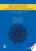 Derivas de complejidad. Ciencias sociales y tecnologías convergentes