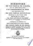 Derrotero de las costas de España en el Mediterraneo y su correspondiente de Africa