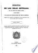 Derrotero de las Islas Antillas, de las Costas de tierra firme, del seno mejicano, y de las de los Estados Unidos del Norte de América,formado en la dirección de Hidrografía para inteligencia y uso de las cartas que ha publicado
