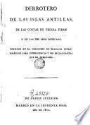 Derrotero de las islas Antillas de las costas de tierra firme y de las del seno méxicano