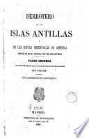 Derrotero de las Islas Antillas y de las costas orientales de América desde el río de las Amazonas hasta el cabo Hatteras