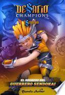 Desafío Champions Sendokai. El regreso del guerrero Sendokai