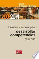 Desafíos a Superar para Desarrollar Competencias en el Aula