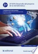 Desarrollo del proyecto de la red telemática. IFCT0410
