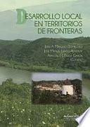 DESARROLLO LOCAL EN TERRITORIOS DE FRONTERAS