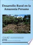Desarrollo rural en la Amazonia peruana