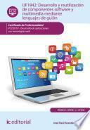Desarrollo y reutilización de componentes software y multimedia mediante lenguajes de guión. IFCD0210