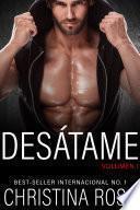 DESÁTAME, Vol. 1