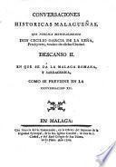 Descanso II. en que se da la Malaga Romana, y Sarracenica, como se previene en la conversacion XII