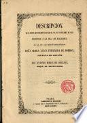 Descripción de la visita que en 1852 hicieron a la Isla de Mallorca SS. AA. RR. Da. Ma. Luisa Fernanda de Borbón... y D. Antonio Ma. de Orleans, Duque de Montpensier
