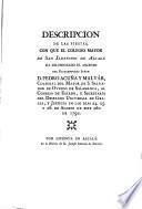 Descripcion de las fiestas con que el Colegio Mayor de San Ildefonso de Alcalá ha solemnizado el ascenso del ... Señor D. Pedro Acuña y Malvár ... en los dias 24, 25 y 26 de agosto de este año de 1792