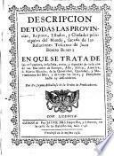 Descripcion de todas las provincias, reynos, estados y ciudades principales del mundo