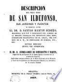 Descripcion del Real Sitio de San Ildefonso, sus jardines y fuentes