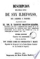 Descripción del Real Sitio de San Ildefonso, sus jardines y juentes