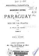 Descripción é historia del Paraguay y del Río de la Plata