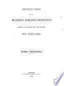 Descripcion general de las monedas hispano-cristianas desde la invasion de los árabes