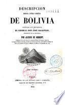 Descripción geografica, historica y estadistica de Bolivia...