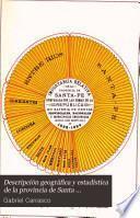 Descripción geográfica y estadística de la provincia de Santa-Fé