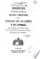 Descripción histórica, artística, detallada y circunstanciada de la ciudad de Alcañiz y sus afueras