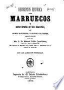 Descripcion histórica de Marruecos y breve reseña de sus dinastías
