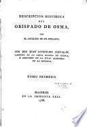 Descripcion historica del obispado de osma com 3 disertaciones s. la sitios de Numancia Uxama y Clunia
