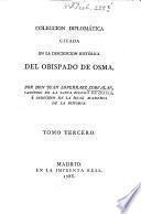 Descripcion Histórica Del Obispado De Osma, Con El Catálogo De Sus Prelados