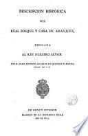 Descripción histórica del Real Bosque y Casa de Aranjuez