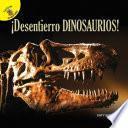 Descubrámoslo (Let's Find Out) ¡Desentierro dinosaurios!