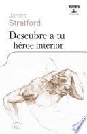 Descubre a tu héroe interior