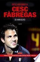 Descubriendo a Cesc Fàbregas