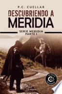 Descubriendo a Meridia