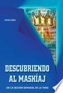 DESCUBRIENDO AL MASHÍAJ